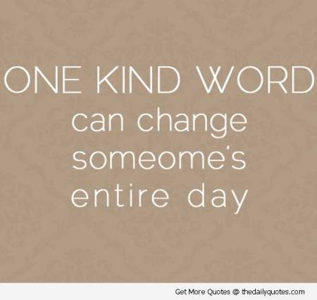 one-kind-word-nice-lovely-good-quotes-sayings-pics-images