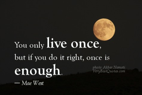 You-only-live-once-Inspirational-life-quotes