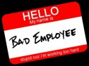 One of the Worst EmployeeTypes