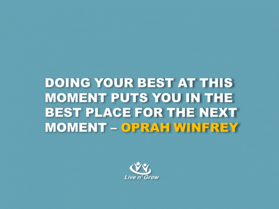 doing-your-best-at-this-moment-oprah-winfrey-1024x768
