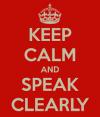 Speak Clearly To BeHeard