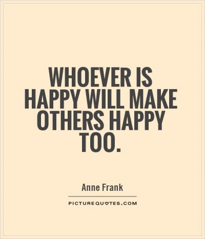 whoever-is-happy-will-make-others-happy-too-quote-1
