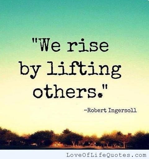 Robert-Ingersoll-quote-on-Lifting-up-Others