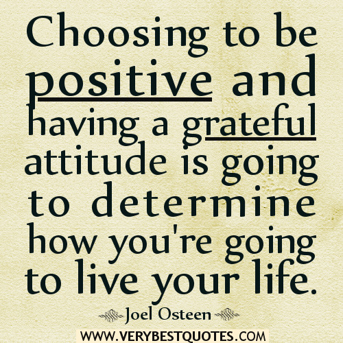 live-your-life-quotes-positive-attitude-quotes-grateful-attitude-quotes