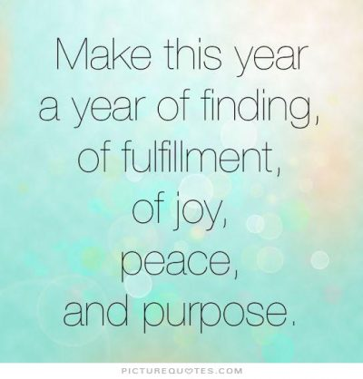 make-this-year-a-year-of-finding-of-fulfillment-of-joy-peace-and-purpose